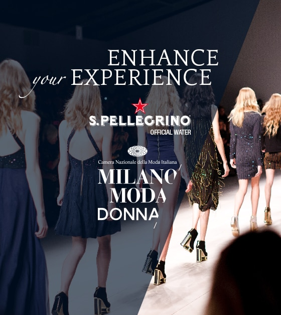 S.PELLEGRINO AT MILAN FASHION WEEK
