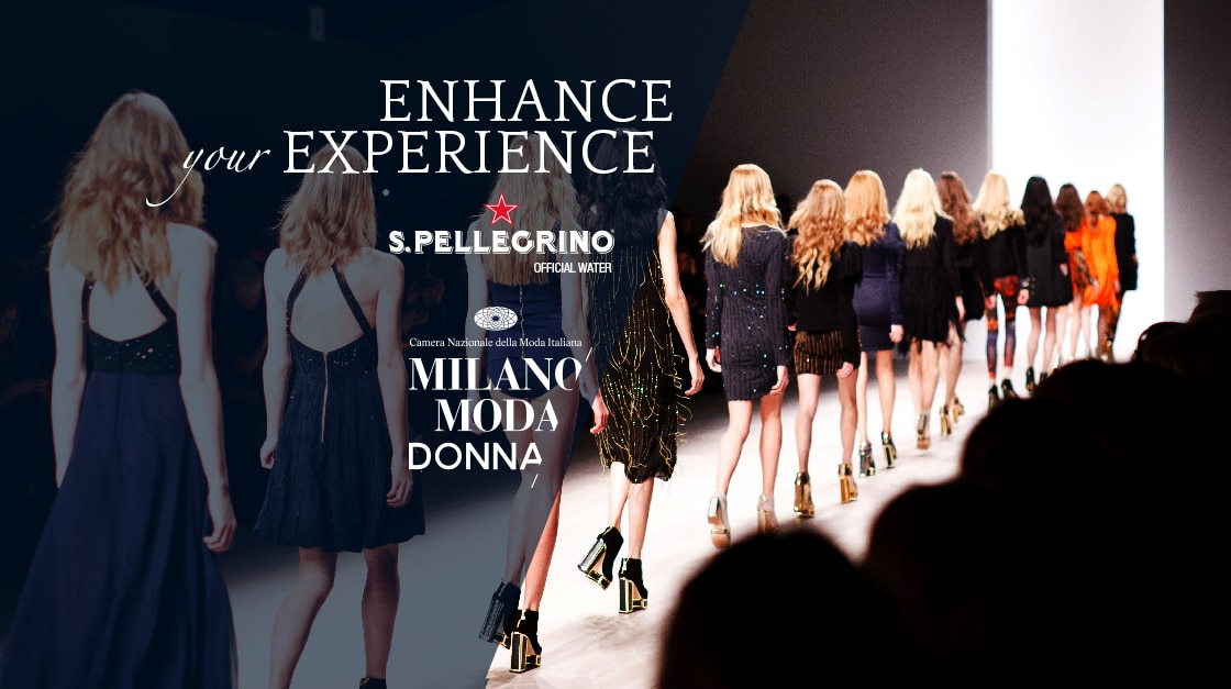S.Pellegrino is the official water for Fashion Week in Milan